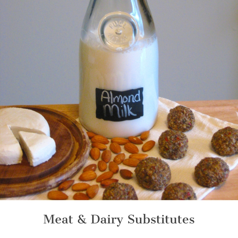 Meat & Dairy Substitutes